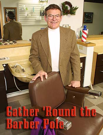 Gather \'Round The Barber Pole